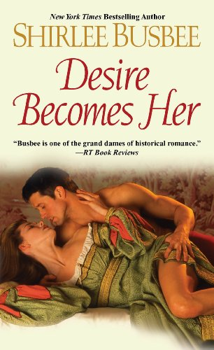 Desire Becomes Her: Busbee, Shirlee