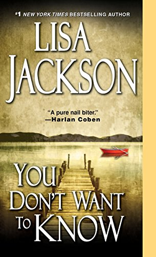 You Don't Want To Know: Lisa Jackson