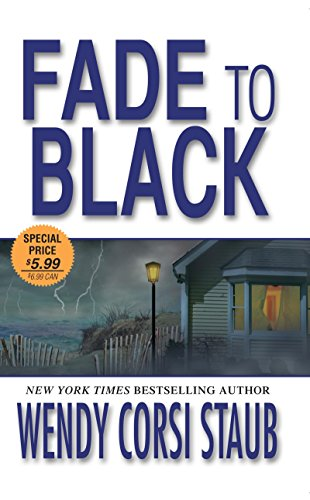 Fade To Black By Wendy Corsi Staub Zebra 9781420121407 Mass Market
