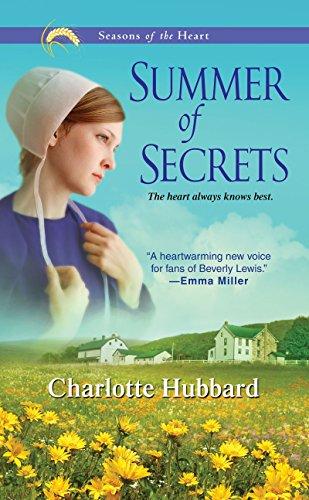 Summer of Secrets (Seasons of the Heart) (Seasons of the Heart (Charlotte Hubbard)): Charlotte ...