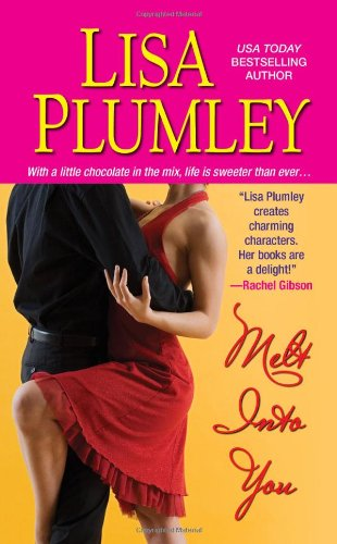 Melt Into You: Lisa Plumley