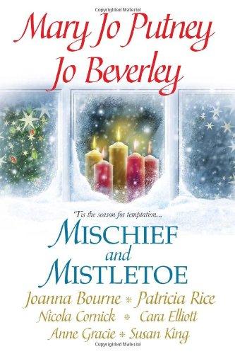 Mischief and Mistletoe: Jo Beverley, Mary