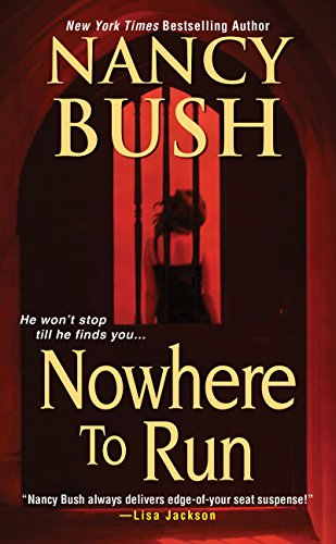 Nowhere To Run: Bush, Nancy