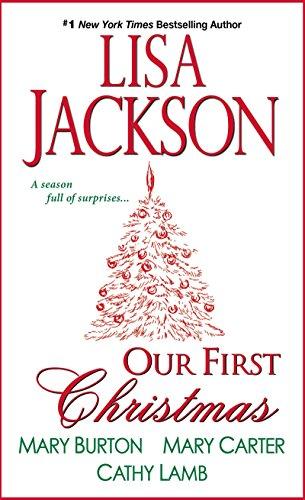 Our First Christmas: Lisa Jackson, Mary