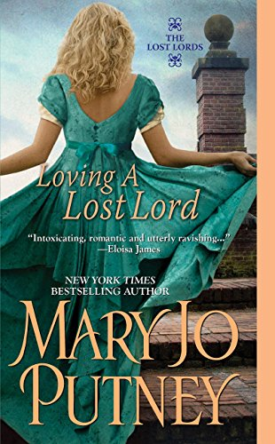 Loving a Lost Lord (Paperback): Mary Jo Putney
