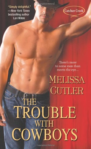 The Trouble with Cowboys: Cutler, Melissa