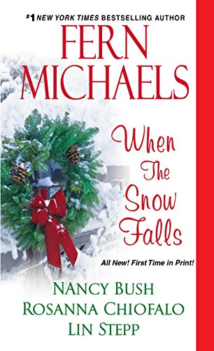 When the Snow Falls: Fern Michaels, Nancy