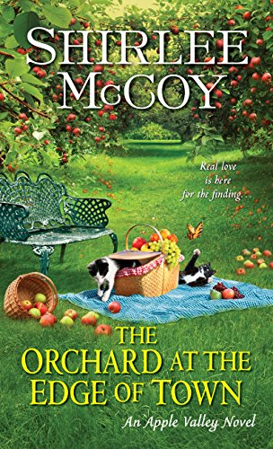 The Orchard at the Edge of Town: McCoy, Shirlee