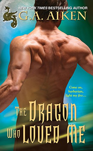 9781420132892: The Dragon Who Loved Me