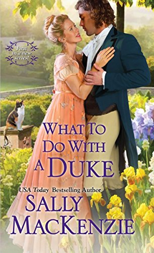 9781420137125: What To Do With A Duke (Spinster House)