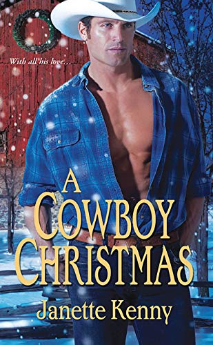 A Cowboy Christmas: Kenny, Janette; Connealy,
