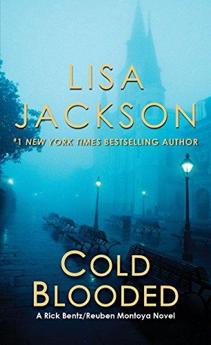 Cold Blooded (A Bentz/Montoya Novel): Lisa Jackson