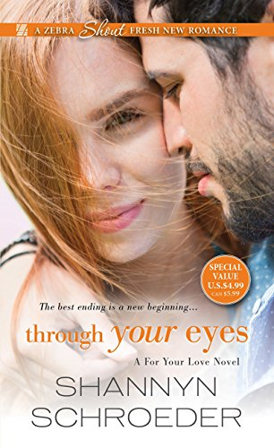 9781420139532: Through Your Eyes (A For Your Love Novel)