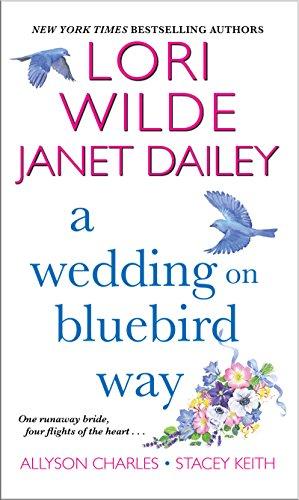 A Wedding On Bluebird Way: Wilde, Lori; Janet