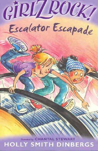 Girlz Rock 14: Escalator Escapade: Smith Dinbergs, Holly