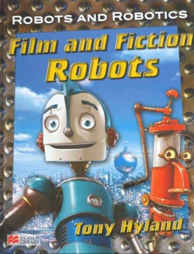 9781420205558: Robots and Robotics Film and Fiction Robots Macmillan Library (Robots and Robotics - Macmillan Library)