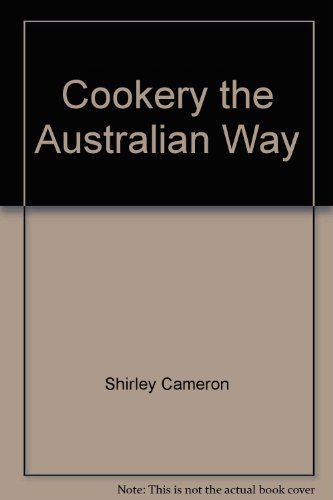 Cookery the Australian Way (Paperback): Shirley Cameron