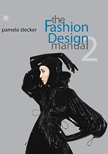 The Fashion Design Manual 2 (Hardcover): Pamela Stecker