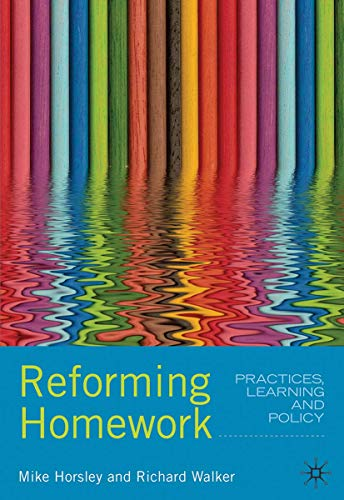 Reforming Homework (Paperback): Mike Horsley