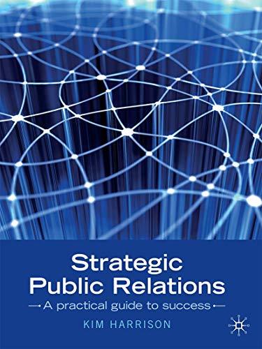 Strategic Public Relations (Paperback): Kim Harrison
