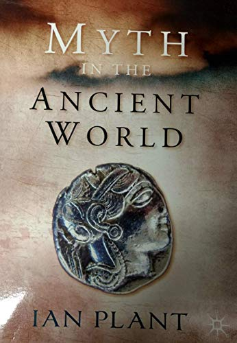 9781420256864: Myth in the Ancient World