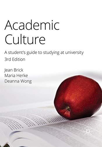 Academic Culture 3e: A Student's Guide to: Jean Brick