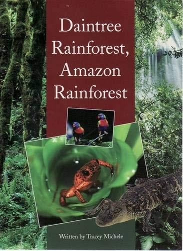 Daintree Rainforest, Amazon Rainforest (Paperback): Tracey Michele