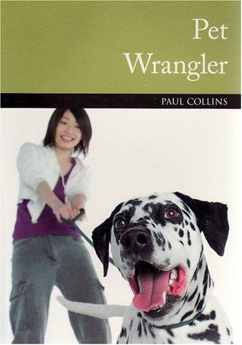 Pet Wrangler (Paperback): Paul Collins