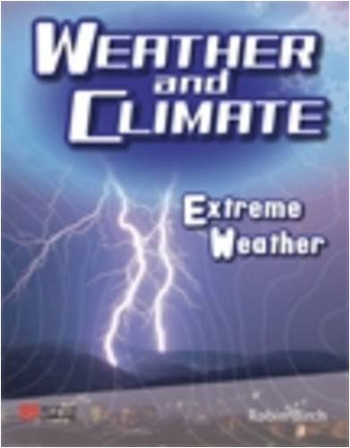 Weather and Climate Extreme Weather Macmillan Library (Weather and Climate - Macmillan Library) (1420265997) by Birch, Robin