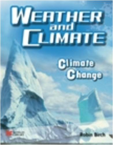 9781420266023: Weather and Climate Climate Change Macmillan Library (Weather and Climate - Macmillan Library)