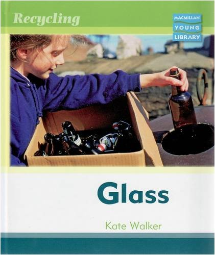 Recycling Glass Macmillan Library: Kate Walker