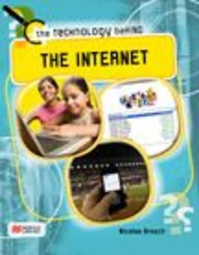 The Internet (Technology Behind - Macmillan Library): Brasch, Nicolas