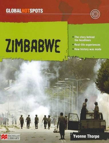 Zimbabwe (Global Hotspots - Macmillan Library): Thorpe, Yvonne