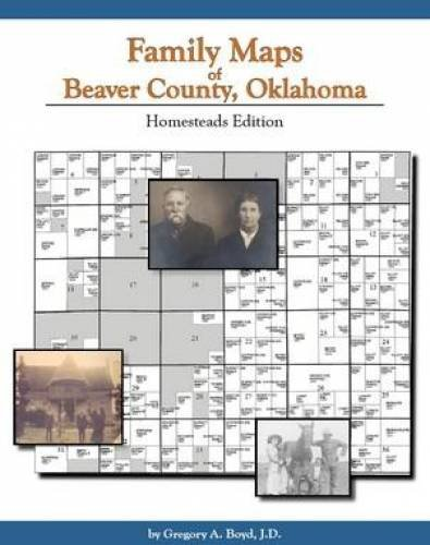 9781420300741: Family Maps of Beaver County, Oklahoma: Homesteads Edition