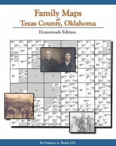 9781420300772: Family Maps of Texas County, Oklahoma: Homesteads Edition