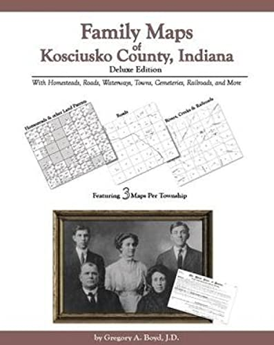 9781420302158: Family Maps of Kosciusko County, Indiana, Deluxe Edition