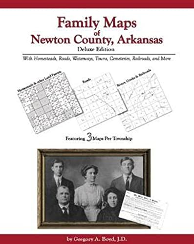 9781420302776: Family Maps of Newton County , Arkansas