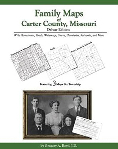 9781420303599: Family Maps of Carter County, Missouri, Deluxe Edition