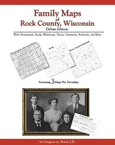 9781420305234: Family Maps of Rock County, Wisconsin, Deluxe Edition