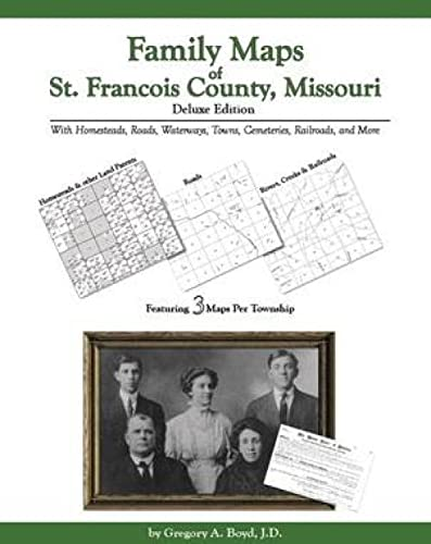 9781420305258: Family Maps of St. Francois County, Missouri, Deluxe Edition