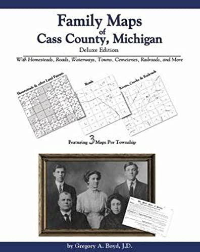 9781420305852: Family Maps of Cass County, Michigan Deluxe Edition