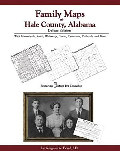 9781420306545: Family Maps of Hale County, Alabama, Deluxe Edition