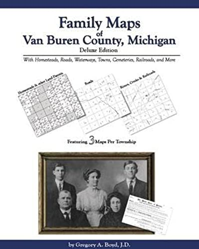 9781420306606: Family Maps of Van Buren County, Michigan, Deluxe Edition
