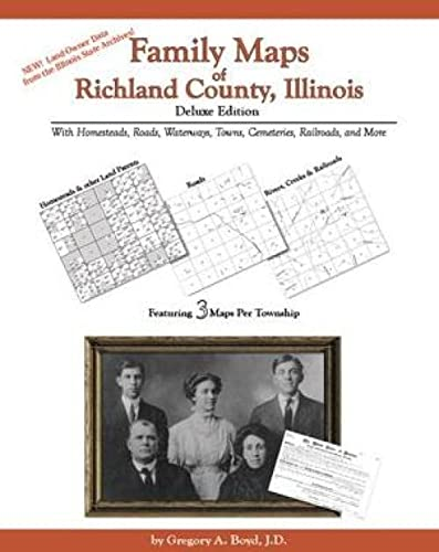 9781420306842: Family Maps of Richland County, Illinois, Deluxe Edition