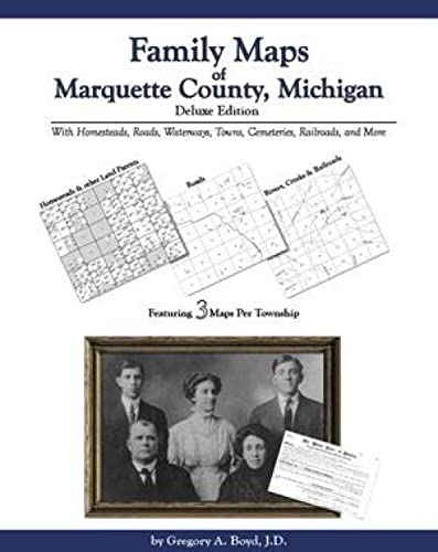 9781420307122: Family Maps of Marquette County, Michigan, Deluxe Edition