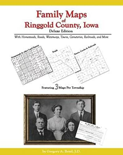 9781420307856: Family Maps of Ringgold County, Iowa, Deluxe Edition
