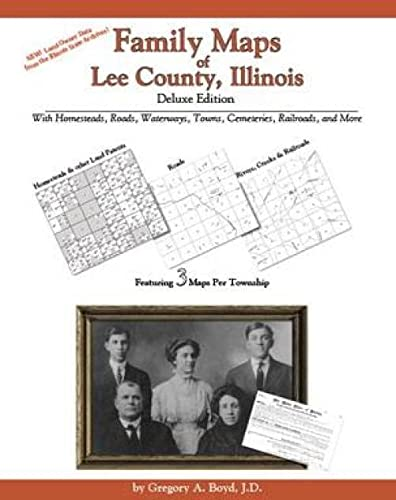 9781420309539: Family Maps of Lee County, Illinois, Deluxe Edition