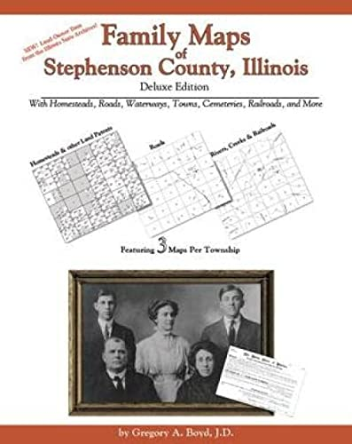 9781420309812: Family Maps of Stephenson County, Illinois, Deluxe Edition
