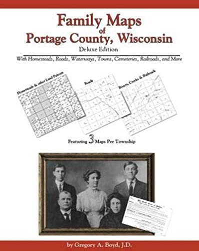 9781420309898: Family Maps of Portage County, Wisconsin, Deluxe Edition