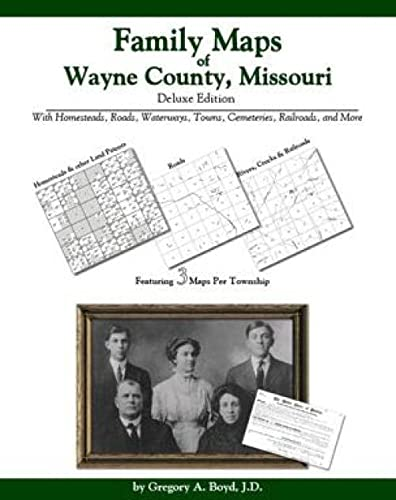 9781420310344: Family Maps of Wayne County, Missouri Deluxe Edition